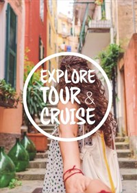 Explore, Tour & Cruise